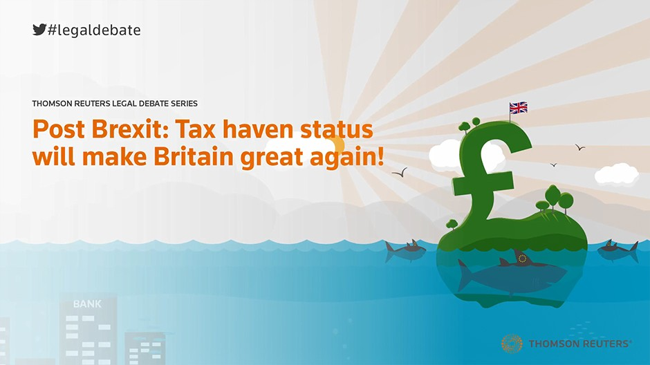 Post Brexit: Tax haven status will make Britain great again!
