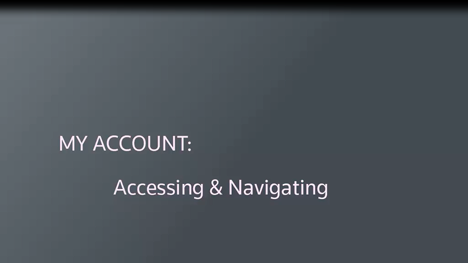 Accessing and navigating My Account